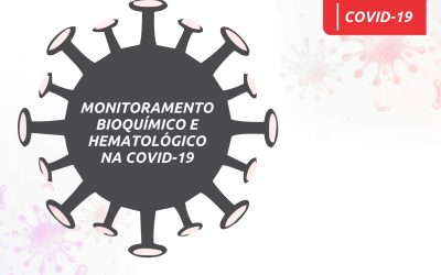 Monitoramento Bioquímico e Hematológico na COVID-19