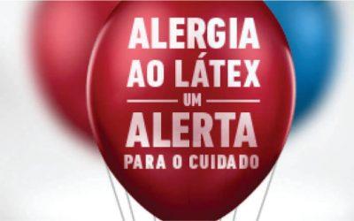 Alergia a Látex: importância da prevenção e do diagnóstico